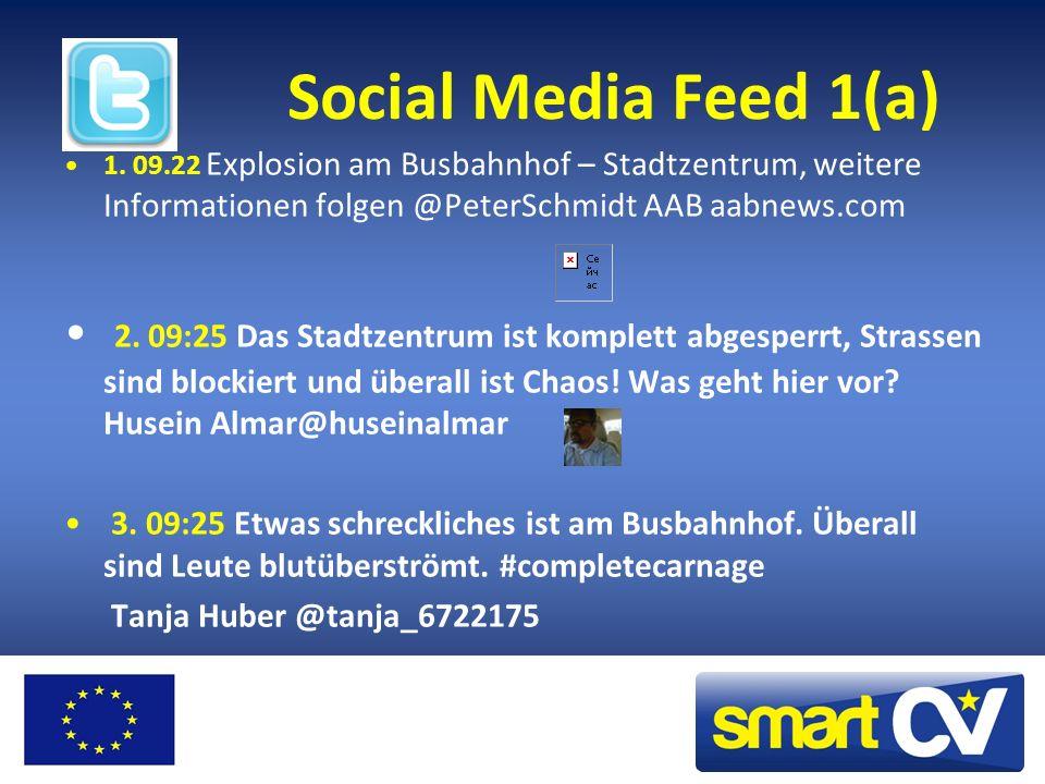 Social Media Feed 1(a) 1. 09.22 Explosion am Busbahnhof – Stadtzentrum, weitere Informationen folgen @PeterSchmidt AAB aabnews.com.