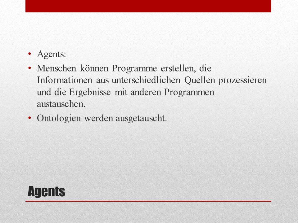 Agents: