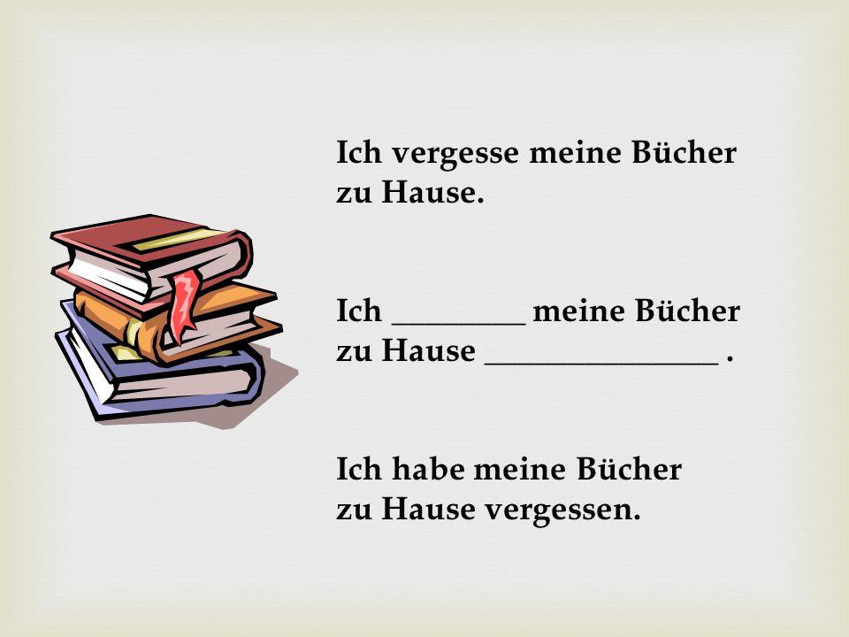 Ich vergesse meine Bücher