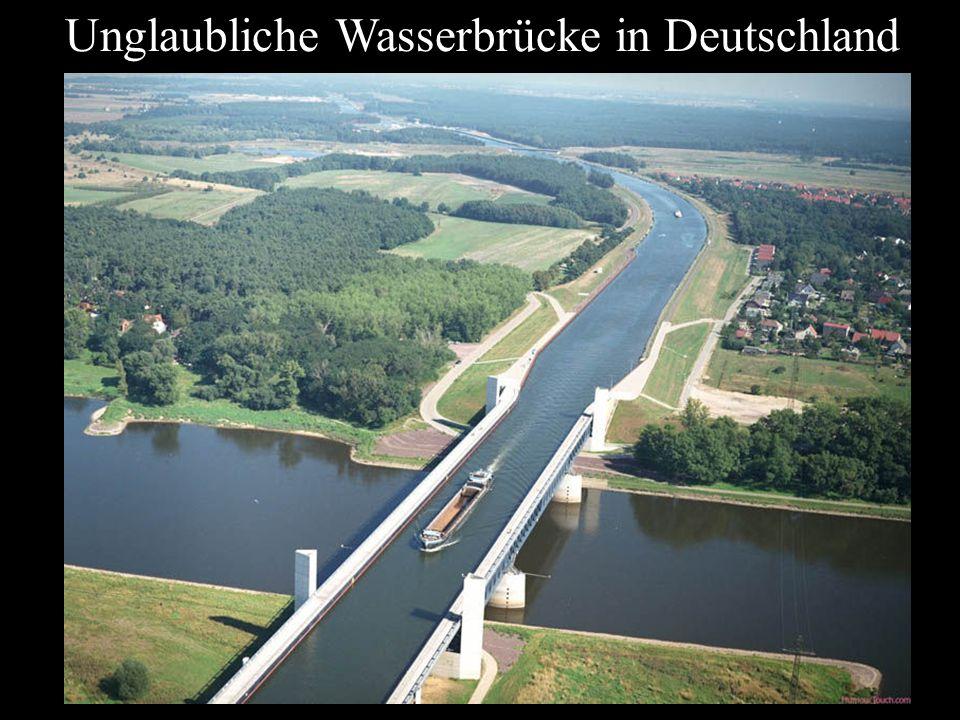 Unglaubliche Wasserbrücke in Deutschland