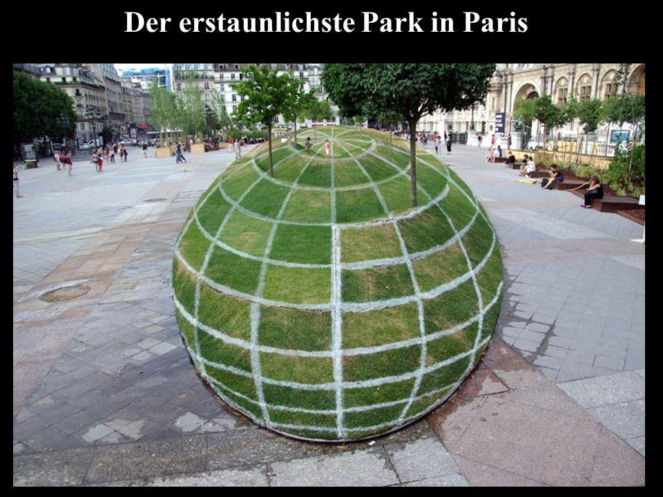 Der erstaunlichste Park in Paris