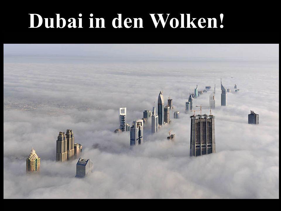 Dubai in den Wolken! 34