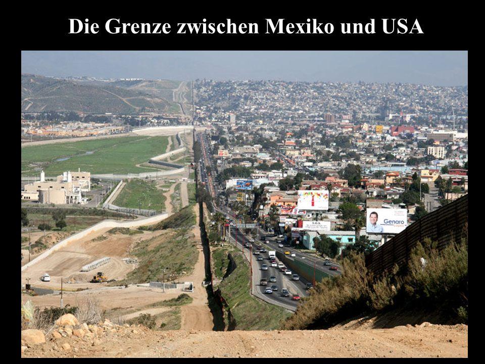 Die Grenze zwischen Mexiko und USA