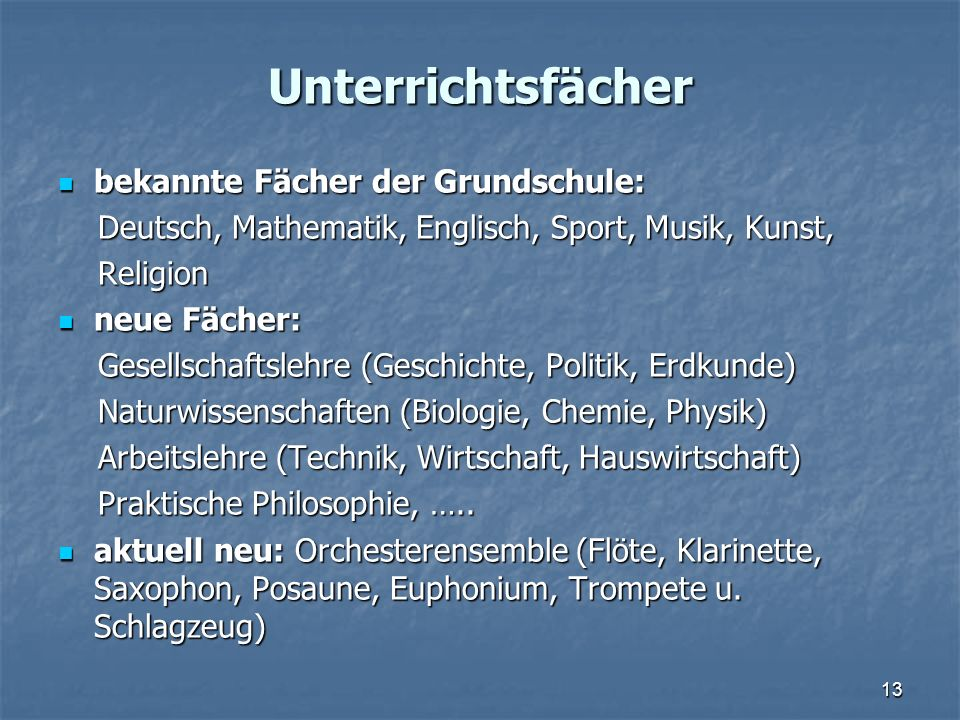 Unterrichtsfächer bekannte Fächer der Grundschule:
