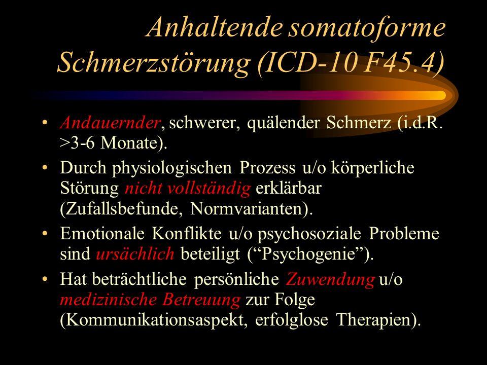 Anhaltende somatoforme Schmerzstörung (ICD-10 F45.4)
