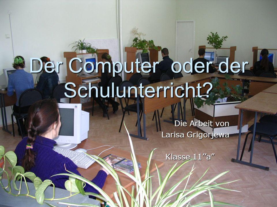 Der Computer oder der Schulunterricht