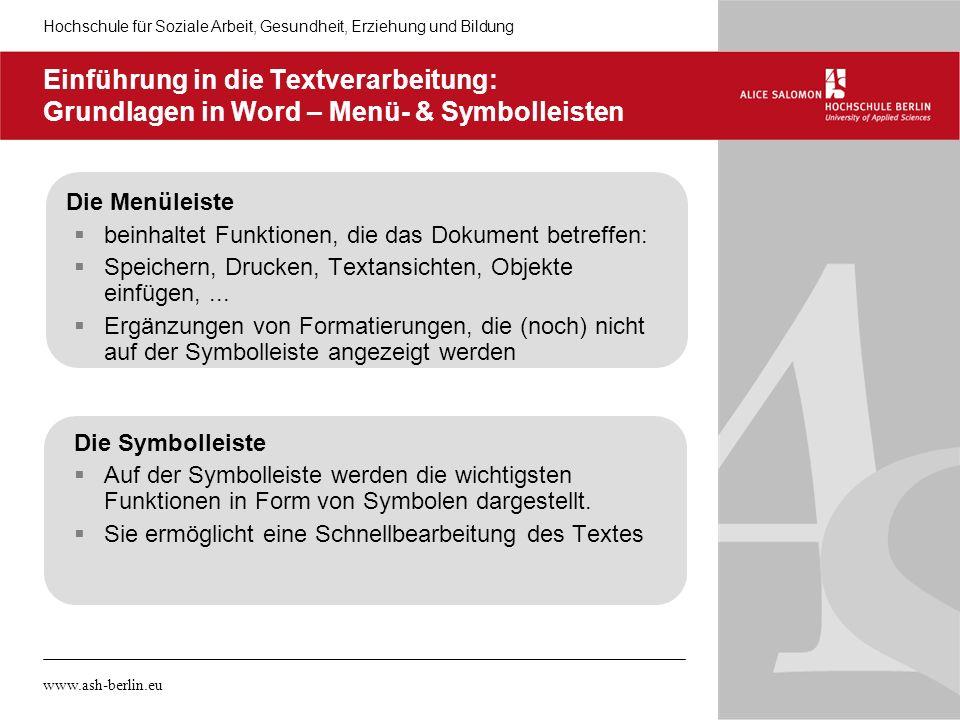 05.11.10 Einführung in die Textverarbeitung: Grundlagen in Word – Menü- & Symbolleisten. Die Menüleiste.