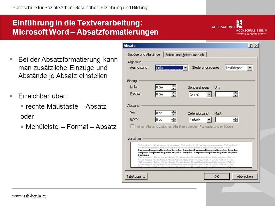 05.11.10 Einführung in die Textverarbeitung: Microsoft Word – Absatzformatierungen.