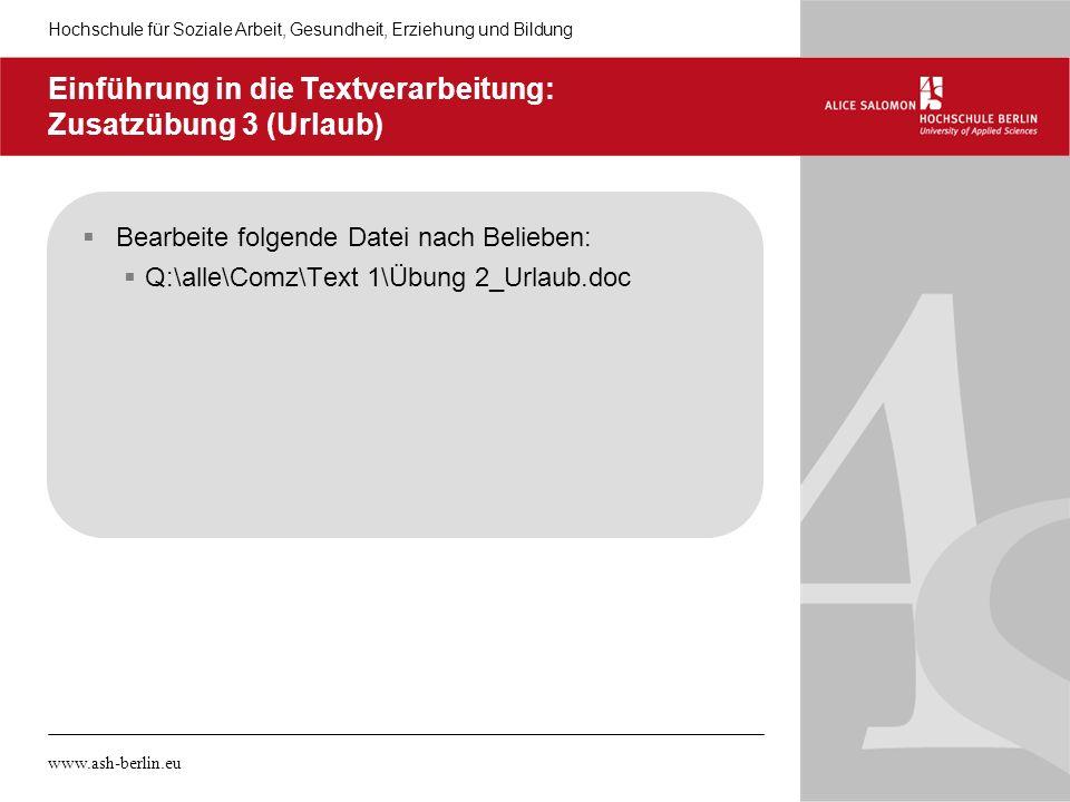 Einführung in die Textverarbeitung: Zusatzübung 3 (Urlaub)