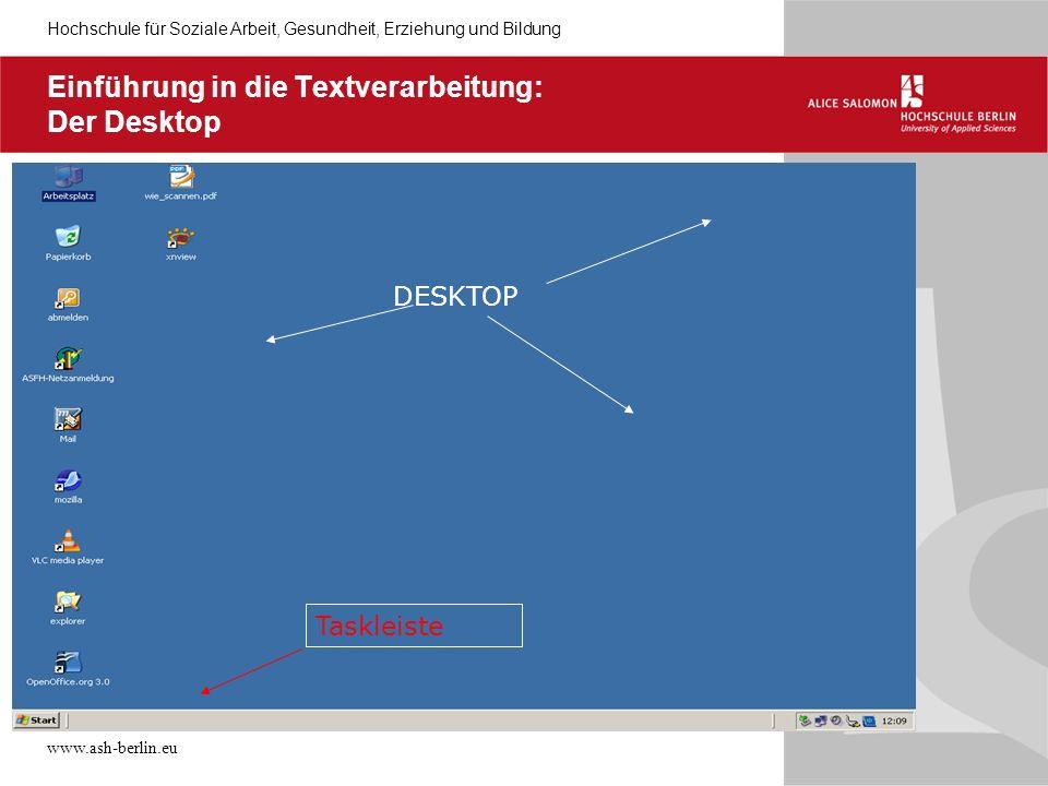 Einführung in die Textverarbeitung: Der Desktop