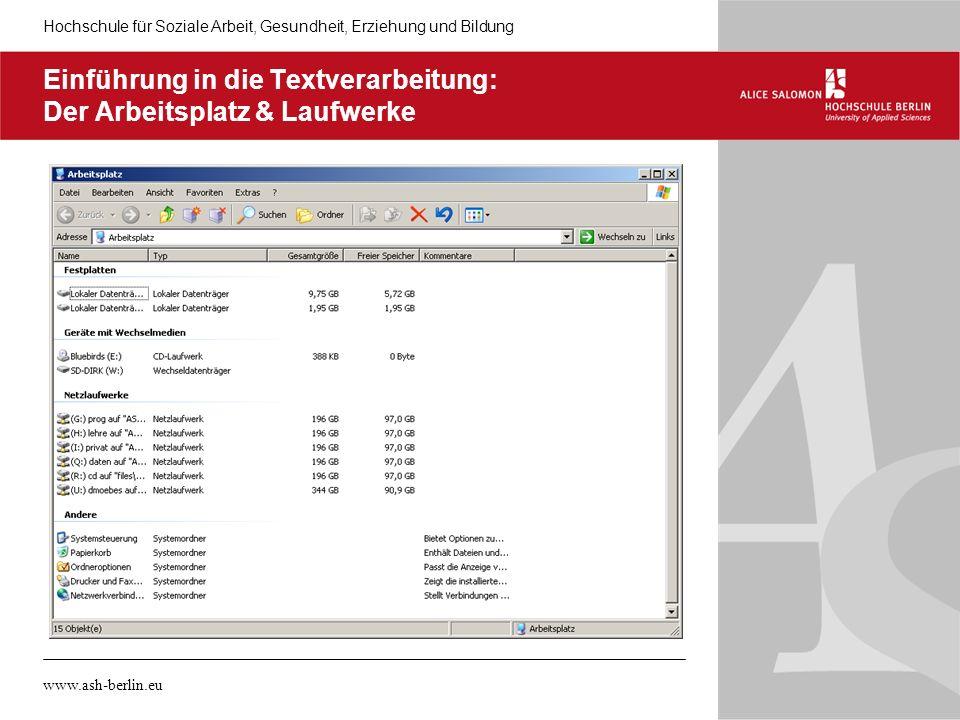 Einführung in die Textverarbeitung: Der Arbeitsplatz & Laufwerke