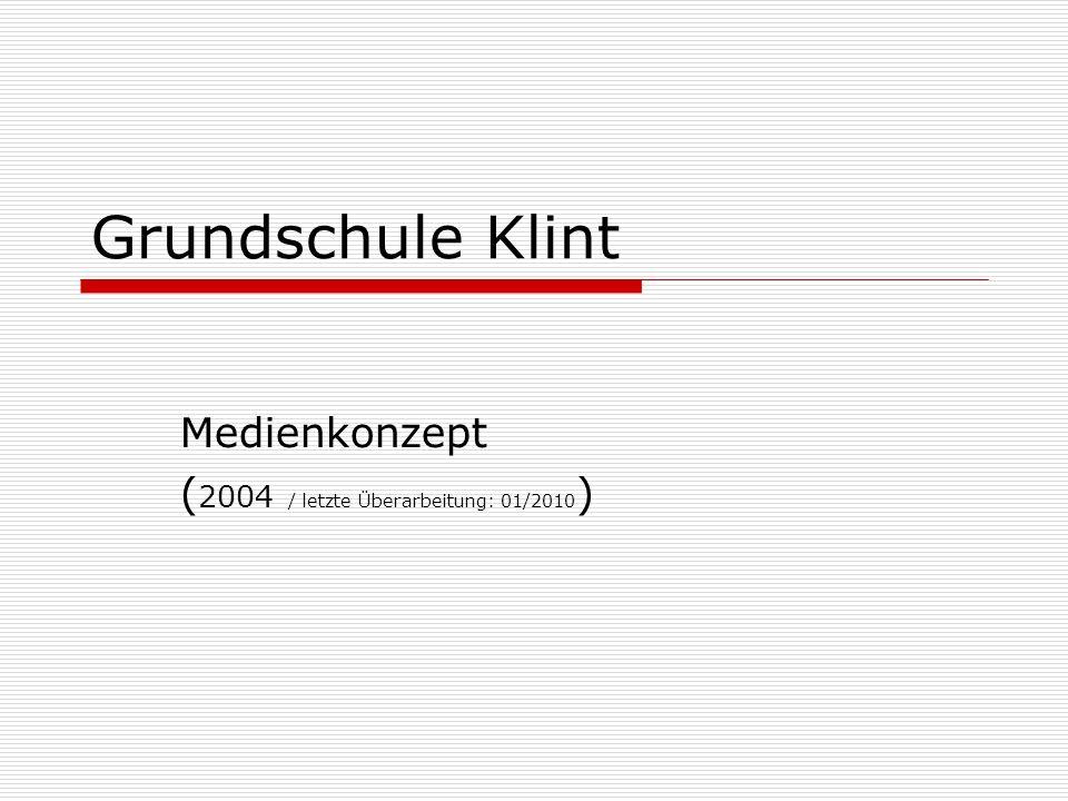 Medienkonzept (2004 / letzte Überarbeitung: 01/2010)