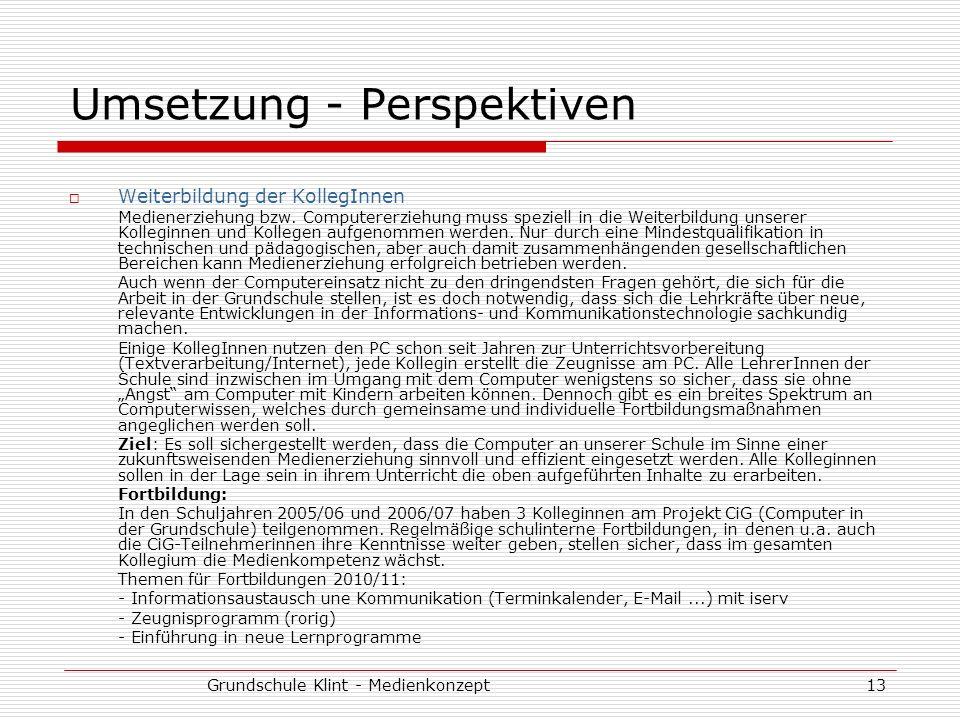 Umsetzung - Perspektiven