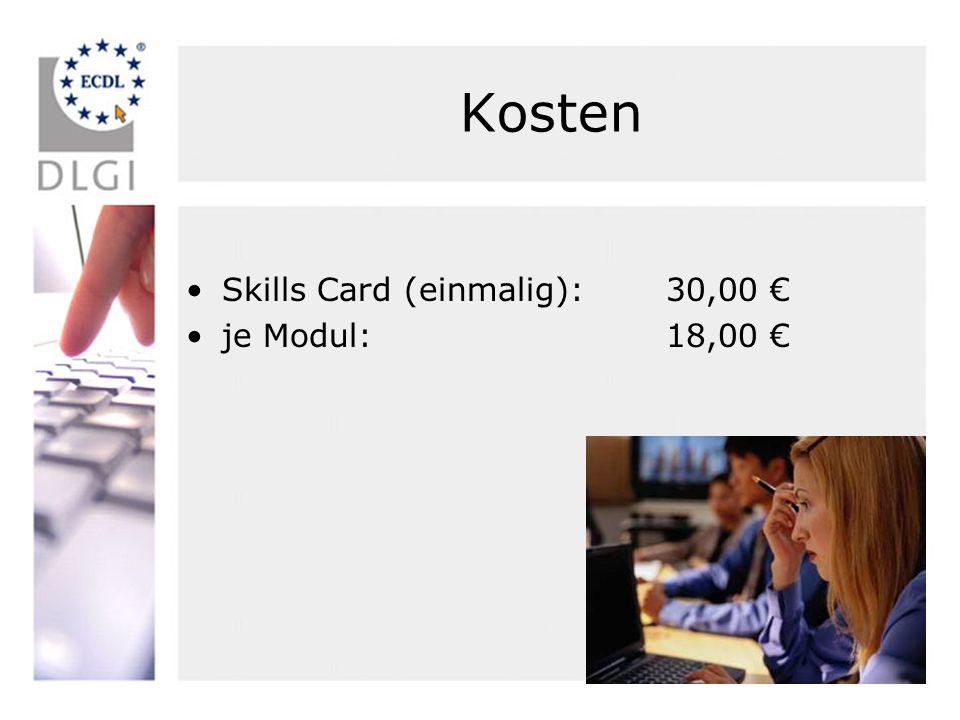Kosten Skills Card (einmalig): 30,00 € je Modul: 18,00 €