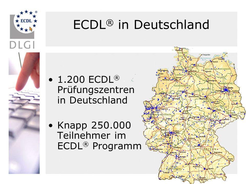 ECDL® in Deutschland 1.200 ECDL® Prüfungszentren in Deutschland