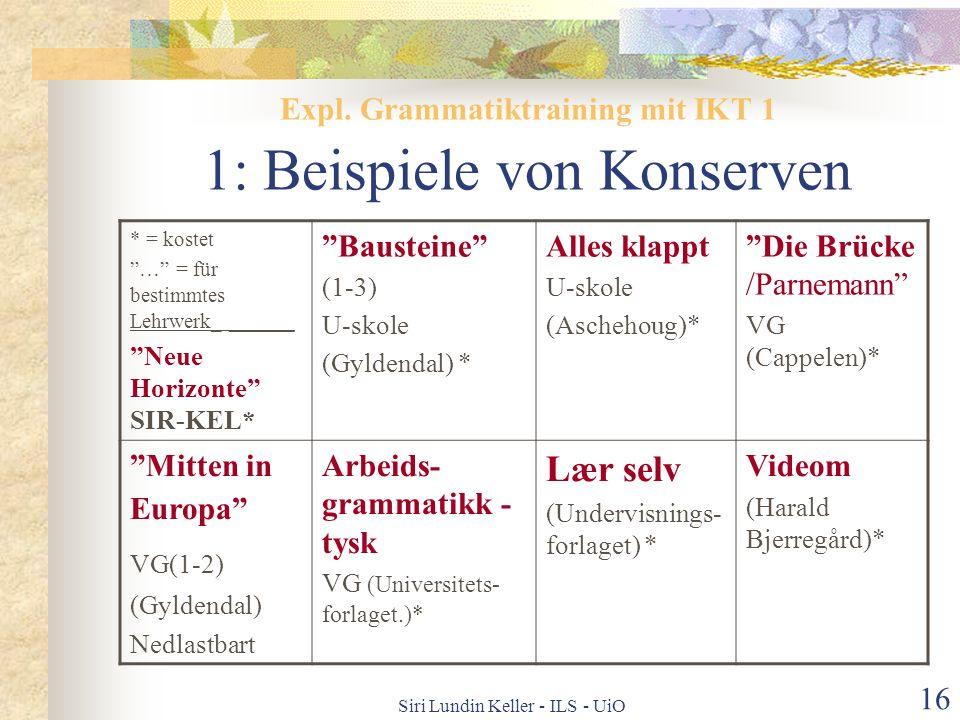 Expl. Grammatiktraining mit IKT 1 1: Beispiele von Konserven