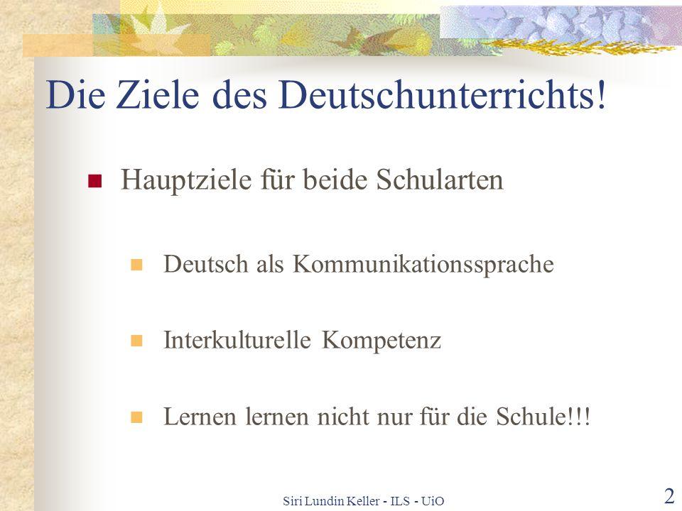 Die Ziele des Deutschunterrichts!