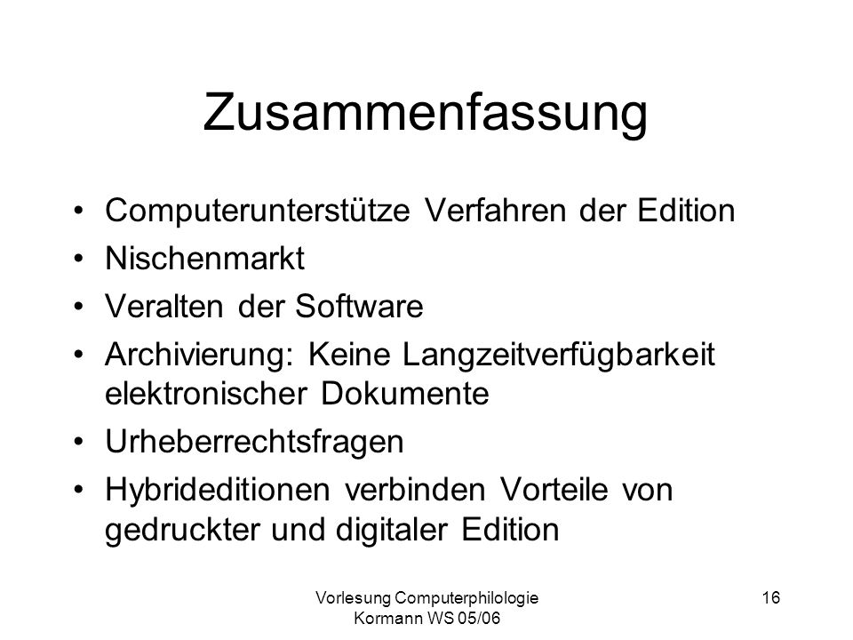 Vorlesung Computerphilologie Kormann WS 05/06