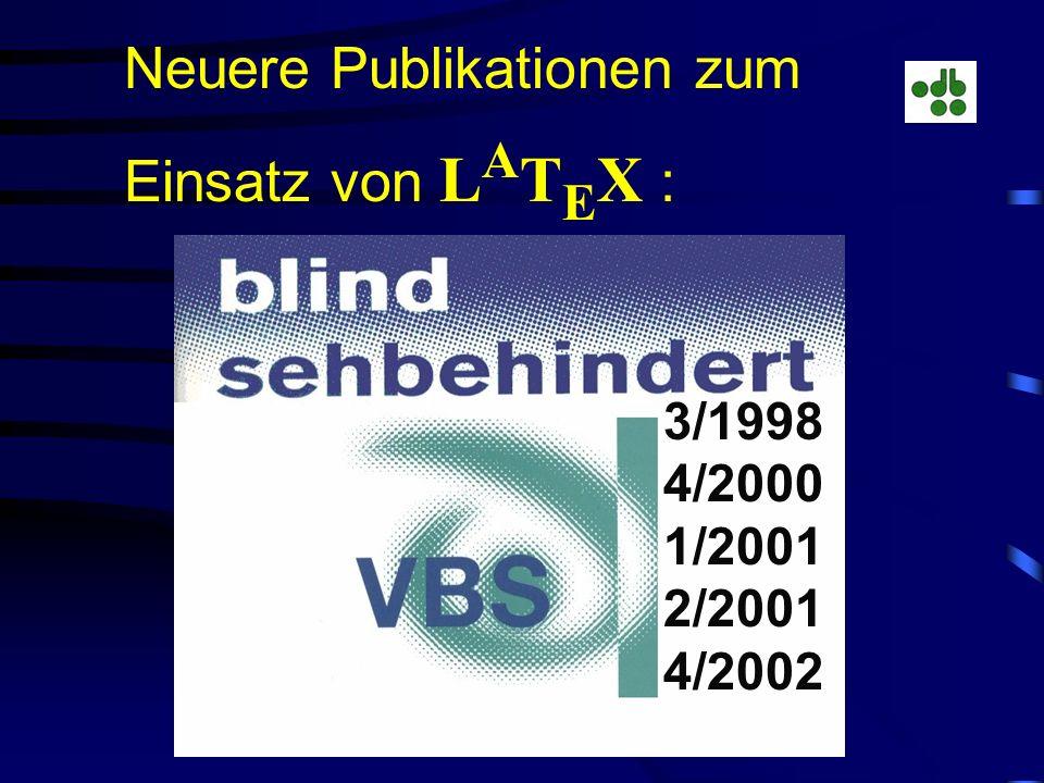 Neuere Publikationen zum Einsatz von LATEX :