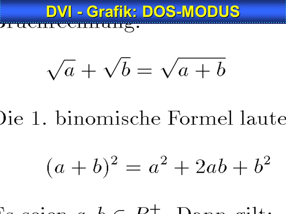 DVI - Grafik: DOS-MODUS