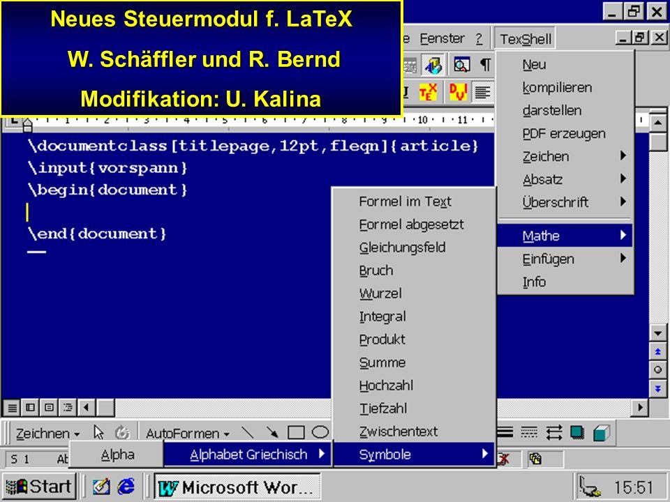 Neues Steuermodul f. LaTeX Modifikation: U. Kalina
