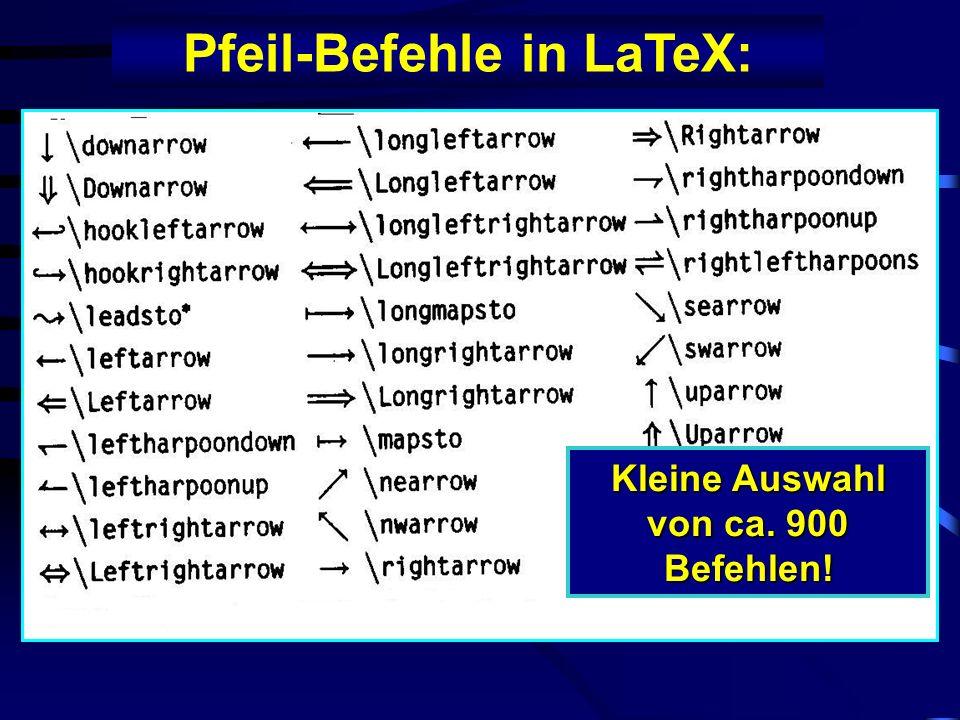 Pfeil-Befehle in LaTeX: Kleine Auswahl von ca. 900 Befehlen!