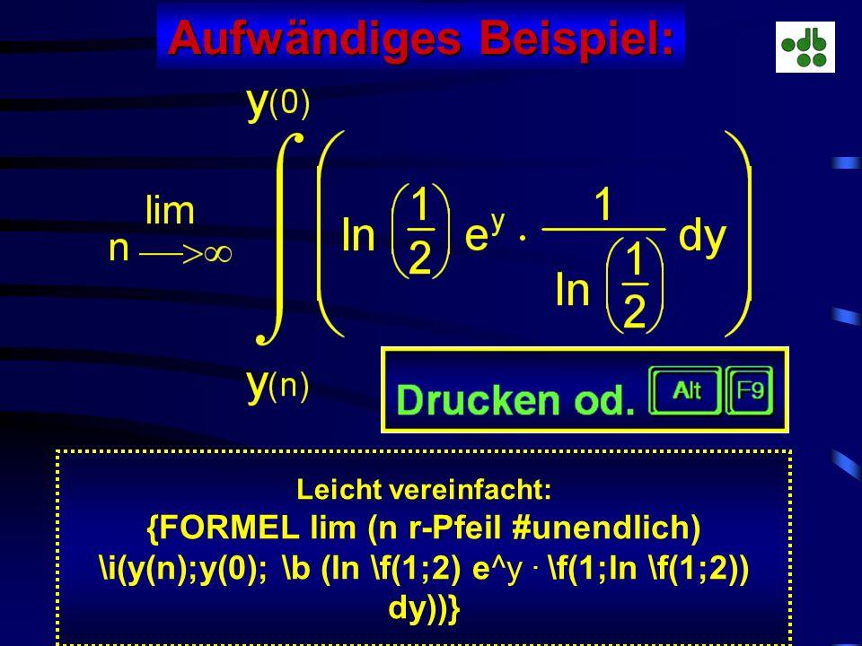Aufwändiges Beispiel: {FORMEL lim (n r-Pfeil #unendlich)