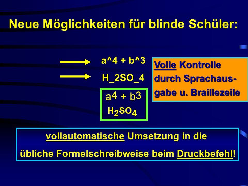 Neue Möglichkeiten für blinde Schüler: