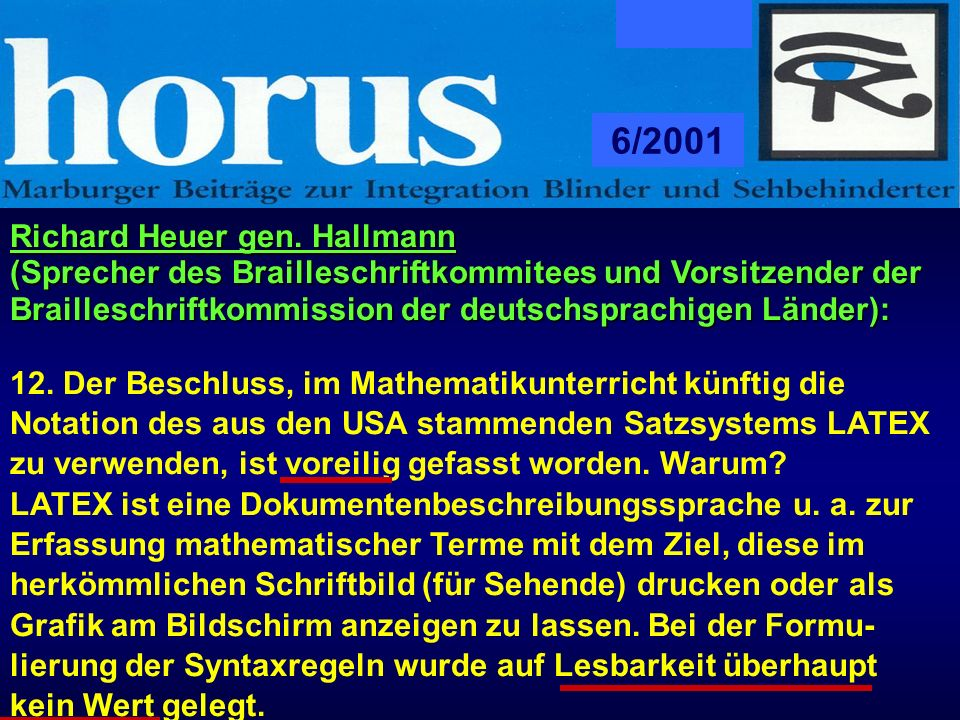 6/2001 Richard Heuer gen. Hallmann