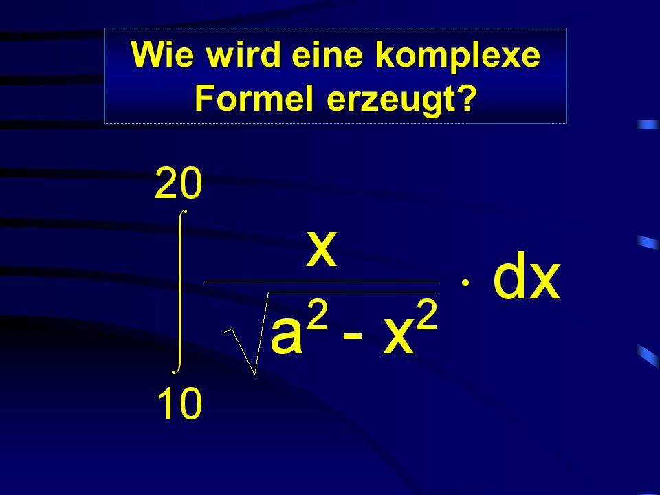 Wie wird eine komplexe Formel erzeugt