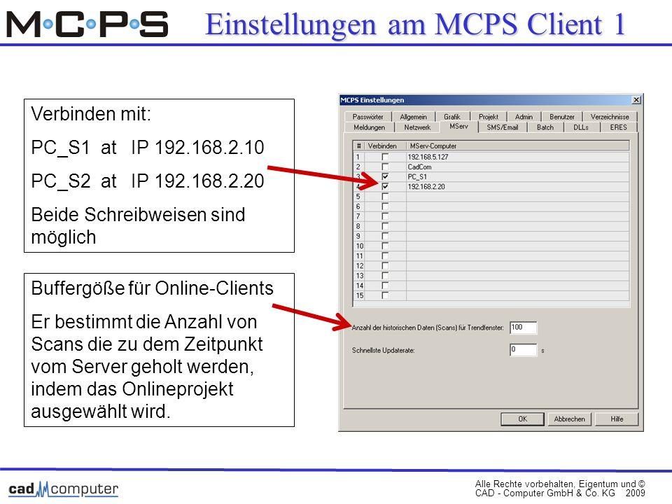Einstellungen am MCPS Client 1