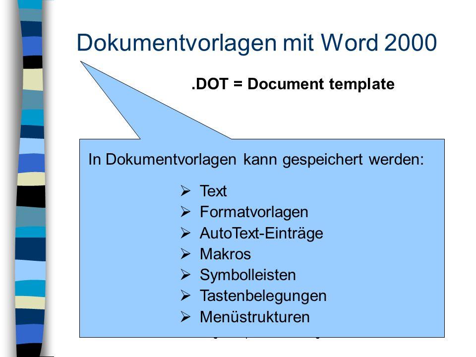 Dokumentvorlagen mit Word 2000