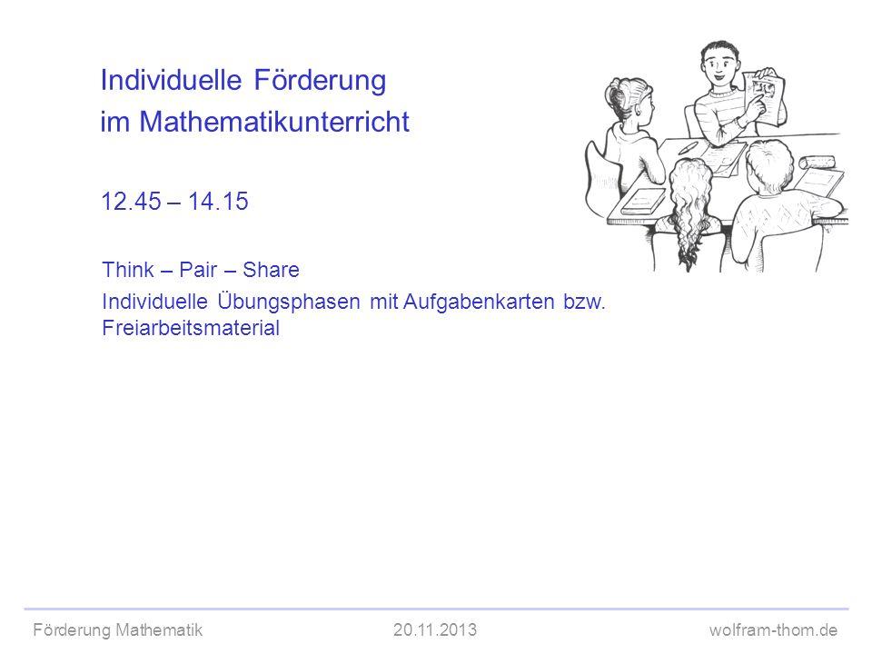 Individuelle Förderung im Mathematikunterricht 12.45 – 14.15