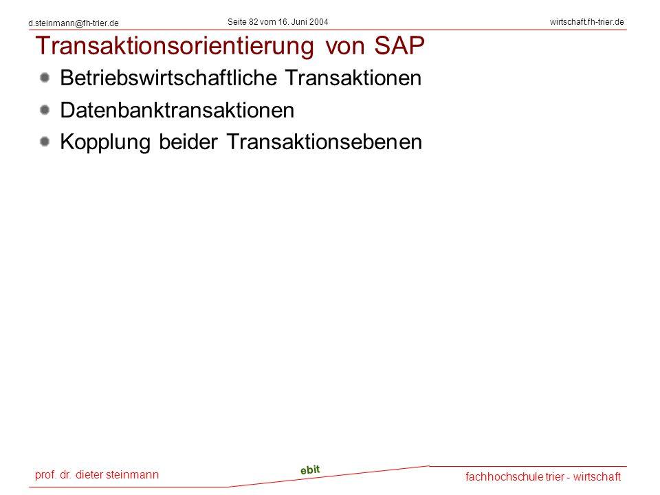 Transaktionsorientierung von SAP