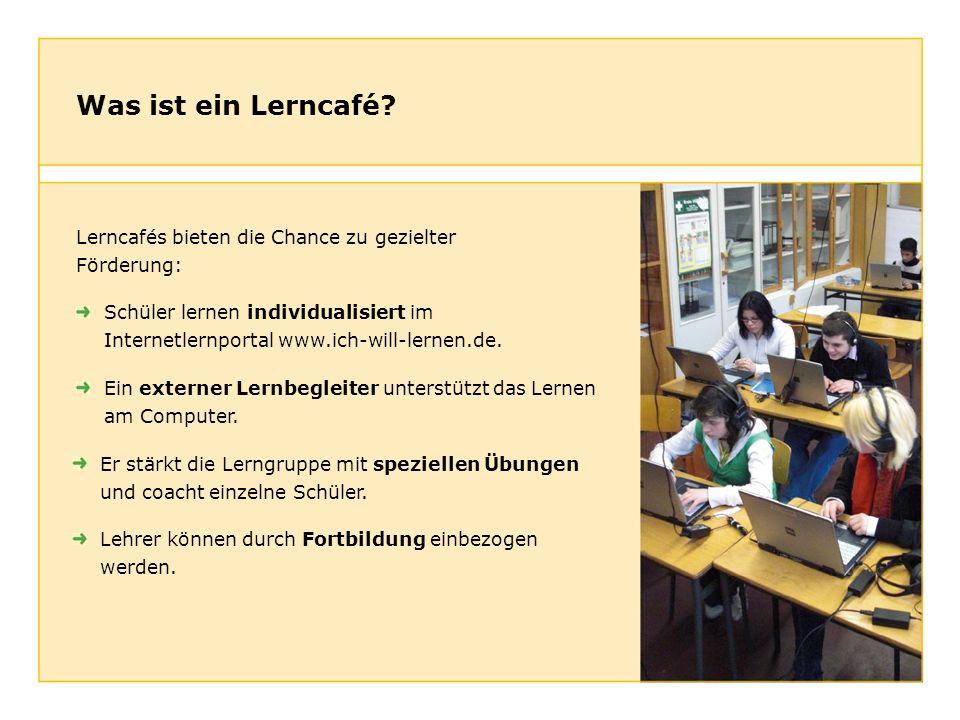 Was ist ein Lerncafé Lerncafés bieten die Chance zu gezielter Förderung: