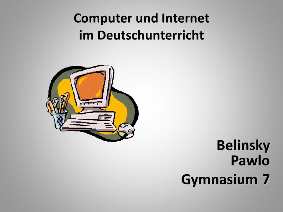 Computer und Internet im Deutschunterricht