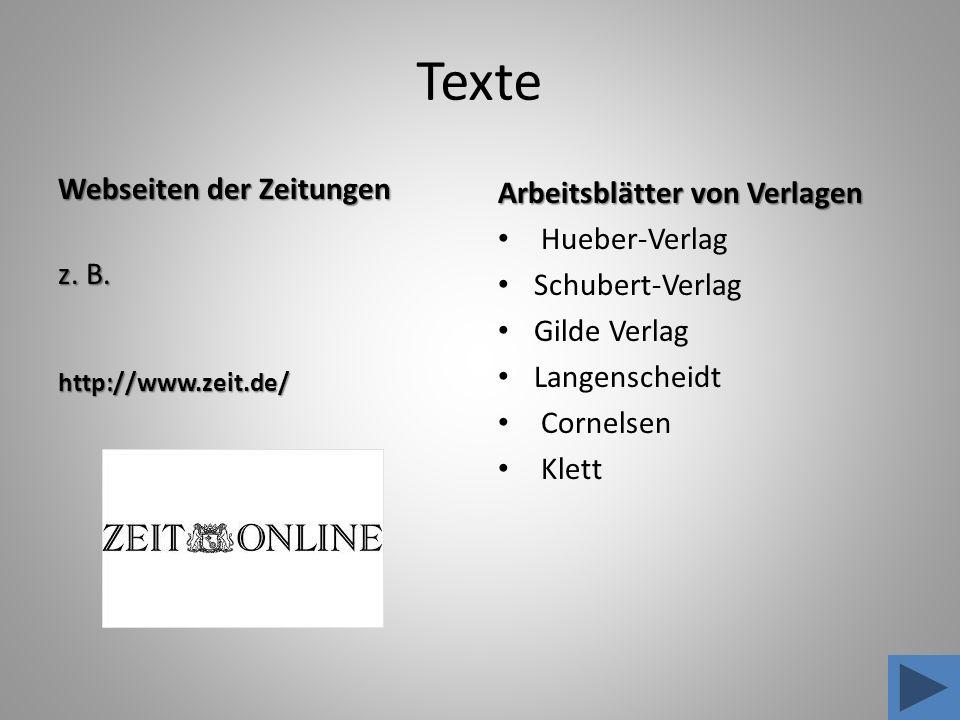 Texte Webseiten der Zeitungen z. B. Arbeitsblätter von Verlagen