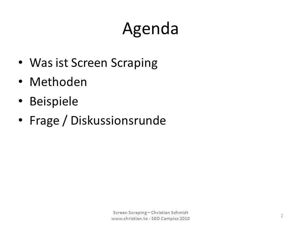Agenda Was ist Screen Scraping Methoden Beispiele