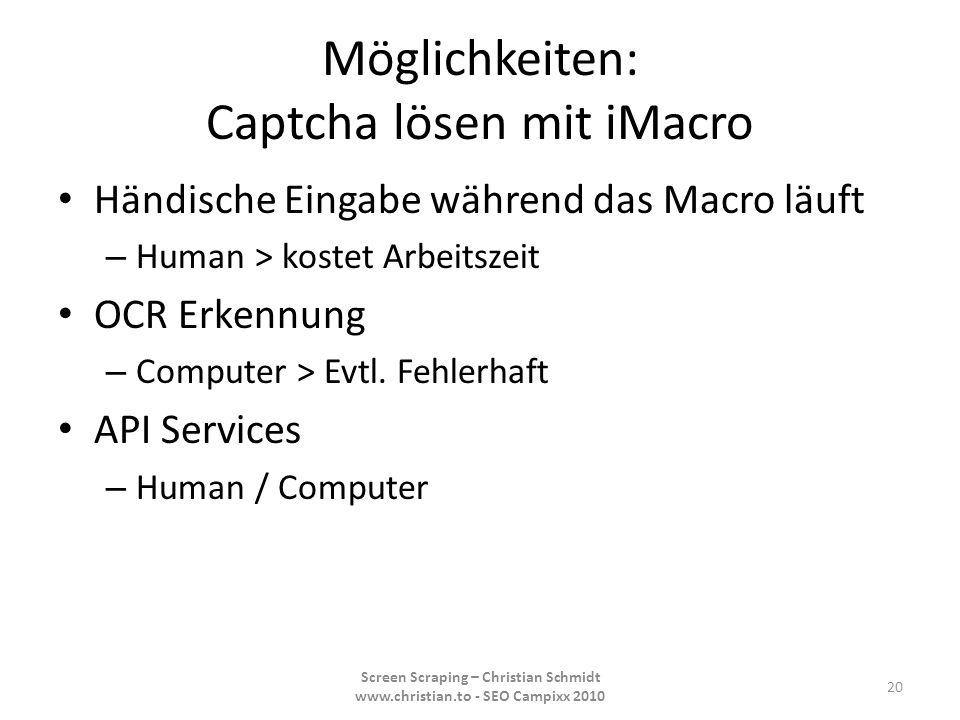 Möglichkeiten: Captcha lösen mit iMacro