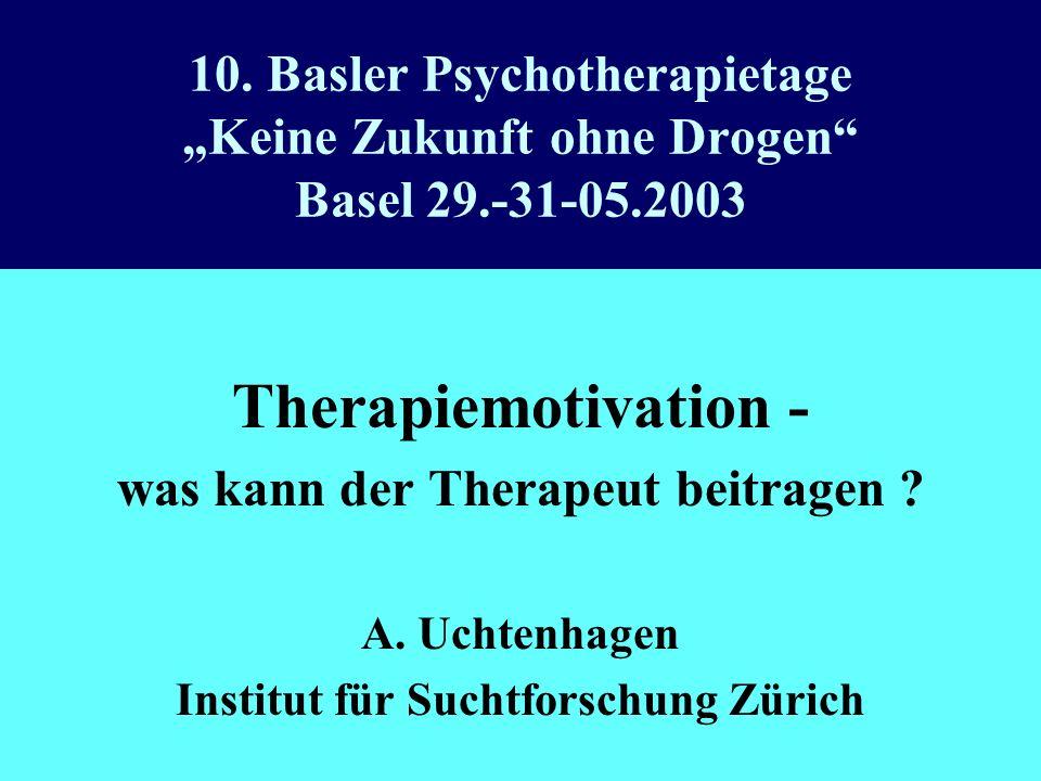 was kann der Therapeut beitragen Institut für Suchtforschung Zürich