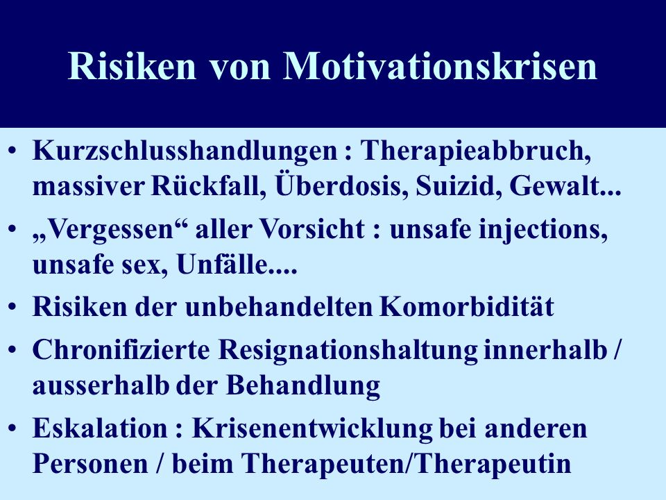 Risiken von Motivationskrisen