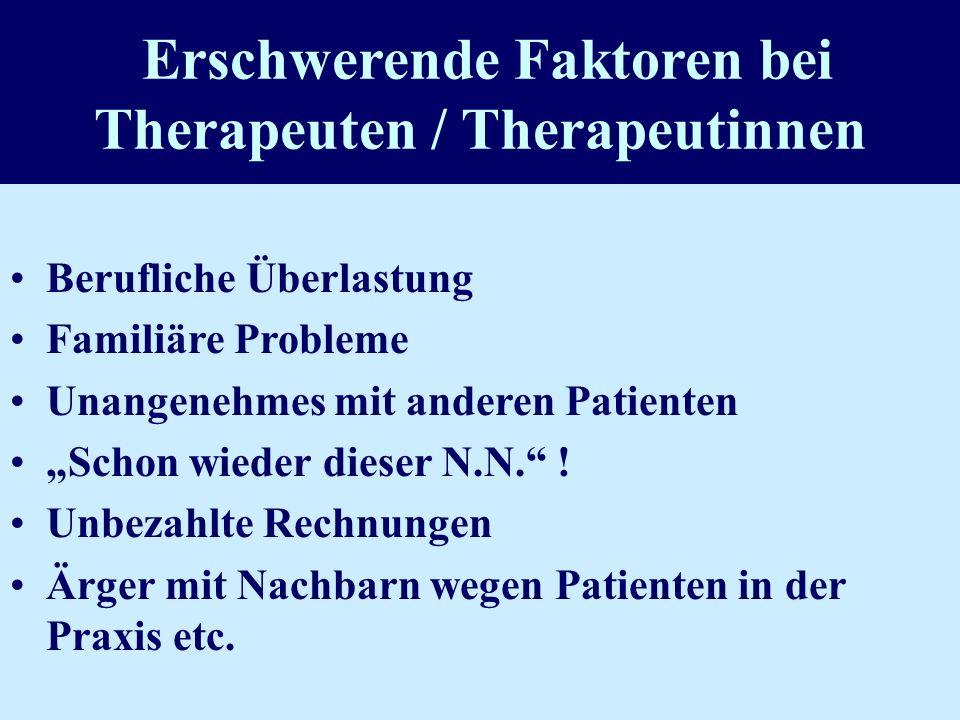Erschwerende Faktoren bei Therapeuten / Therapeutinnen