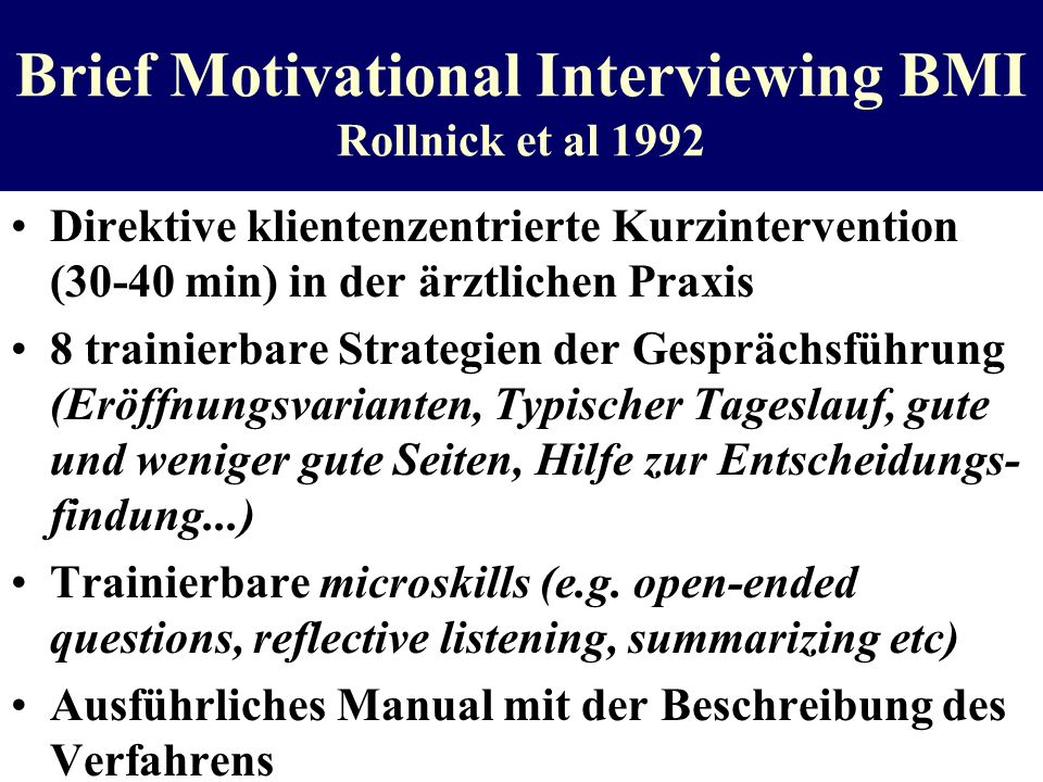 Brief Motivational Interviewing BMI Rollnick et al 1992