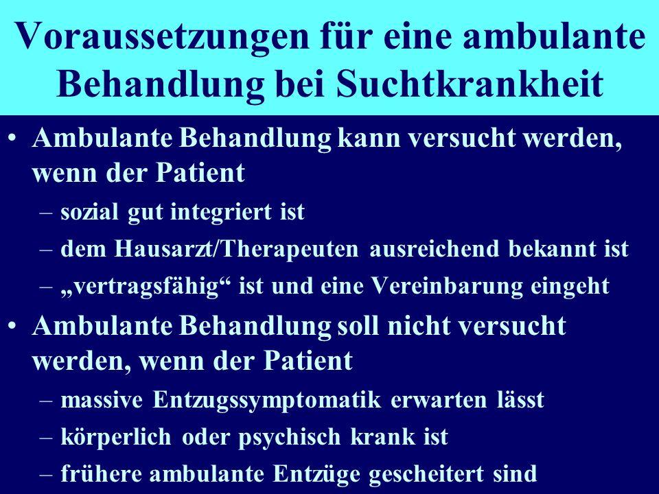 Voraussetzungen für eine ambulante Behandlung bei Suchtkrankheit