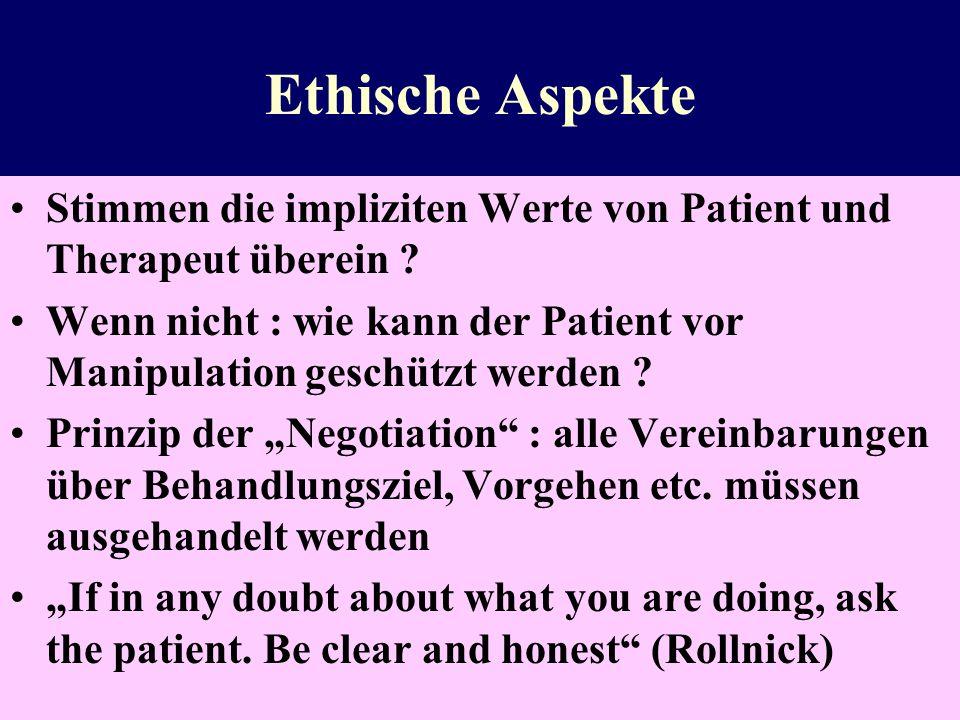 Ethische Aspekte Stimmen die impliziten Werte von Patient und Therapeut überein
