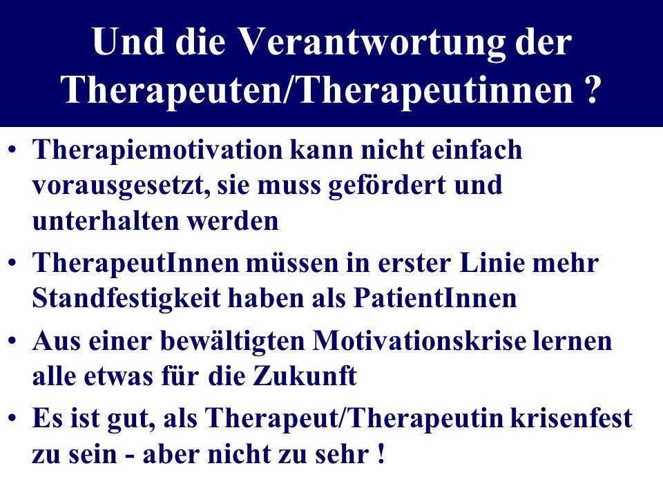 Und die Verantwortung der Therapeuten/Therapeutinnen
