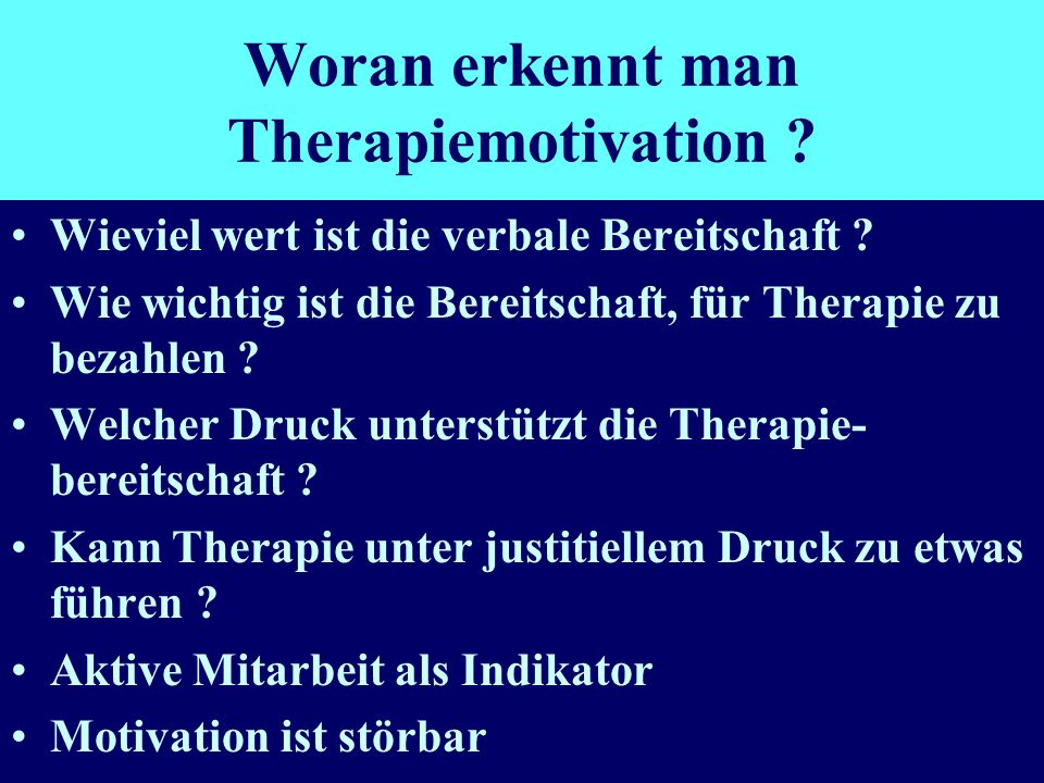 Woran erkennt man Therapiemotivation