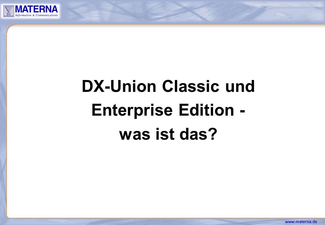 DX-Union Classic und Enterprise Edition - was ist das