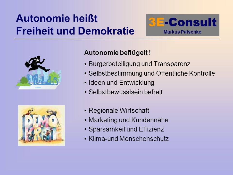 Autonomie heißt Freiheit und Demokratie