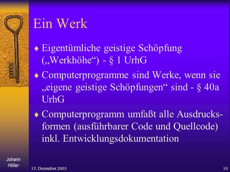 """Ein Werk Eigentümliche geistige Schöpfung (""""Werkhöhe ) - § 1 UrhG"""